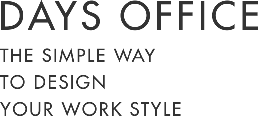 DAYS OFFICE THE SIMPLE WAY TO DESIGN YOUR WORK STYLE